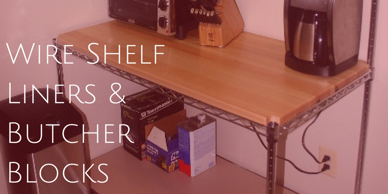 Wire Shelf Liners and Butcher Blocks - Omega Products Blog