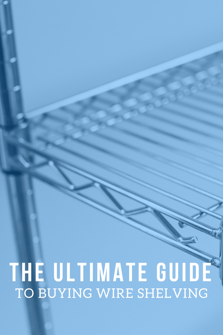 the-ultimate-guide-to-buying-wire-shelving – Omega Products Blog