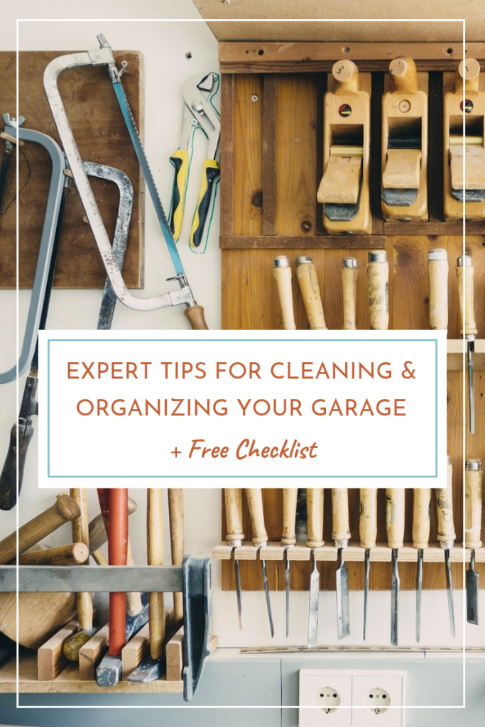 Expert tips for cleaning and organizing your garage plus free checklist